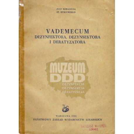 VADEMECUM DEZYNFEKTORA, DEZYNSEKTORA I DERATYZATORA  Z 1955 R.
