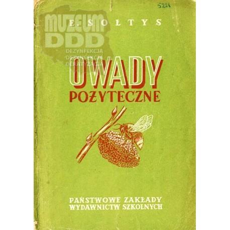 OWADY POŻYTECZNE Edward Sołtys wydanie 1955